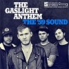 Gaslight Anthem lyrics