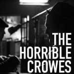 Spotlight: The Horrible Crowes