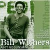 Bill Withers lyrics