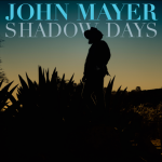 "Song Review: John Mayer – ""Shadow Days"""