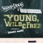 Song Review: Snoop Dog & Wiz Khalifa  Young, Wild & Free
