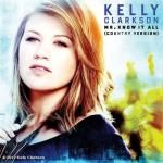 "Song Review: Kelly Clarkson – ""Mr. Know It All"" (Country Version)"
