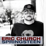 """Springsteen"" by Eric Church"