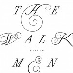 The-Walkmen-Heaven-608x536-150x150