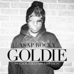 "Hype Up: A$AP Rocky – ""Goldie"""