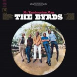 Lyricapsule: The Byrds Drop 'Mr. Tambourine Man'; June 21, 1965