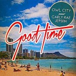 Song Review: Owl City & Carly Rae Jepsen  Good Time