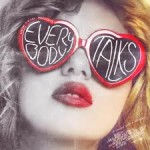 "Song Review: ""Everybody Talks"" by Neon Trees"