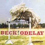 Lyricapsule: Beck Drops 'Odelay'; June 18, 1996