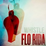 Song Review: Flo Rida  Whistle