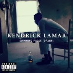 Kendrick Lamar - Swimming Pools (Drank)