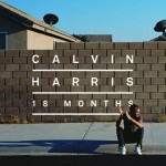 Calvin Harris; &#039;18 Months&#039;
