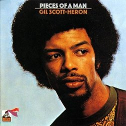 "Gil Scott Heron's ""Pieces of a Man"""