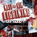Listing: The 5 Best Lyrics from Matt & Kim's 'Lightning'