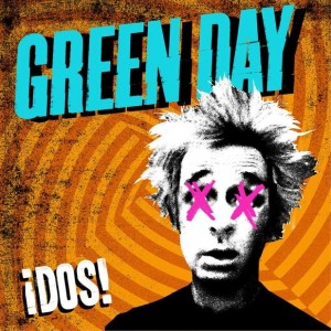 Green Day&#039;s &#039;Dos!&#039;