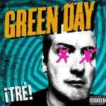 Lyric'd: The 10 Best Lines From Green Day's '¡Tre!' So Far…