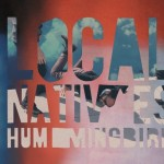 Local Natives Take Some 'Breaths', Ready 'Hummingbird'