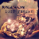 Listing: 5 Transitional Lyrics from Raekwons Lost Jewlry