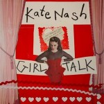 Listing: The 5 Most Bewildering Lyrics From Kate Nash's 'Girl Talk'