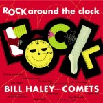 Lyricapsule: Bill Haley Records 'Rock Around the Clock'; April 12, 1954