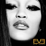 Listing: 5 Loosely Revealing Sentiments From Eve's 'Lip Lock'