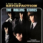 Lyricapsule: The Stones Begin Their 'Satisfaction' Quest; May 6, 1965