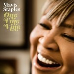 RIFF'd: Mavis Staples' 'One True Vine'