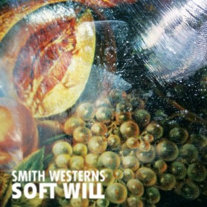 Smith Westerns - Soft Will Cover