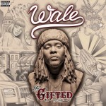 Listing: 5 Slightly Confessional Lyrics from Wale's 'The Gifted'