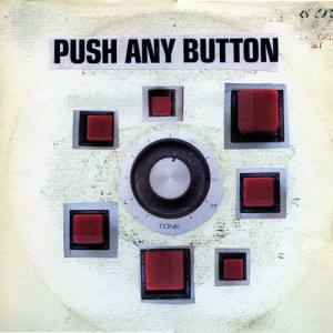Push Any Button album art, courtesy of SoundCloud