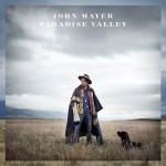 Listing: John Mayer's 'Paradise Valley' in 5 Tabloid-Friendly Lyrics