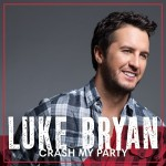 Listing: Luke Bryan's 'Crash My Party' in 5 Faux-Hick Lyrics