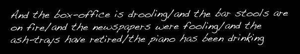"""The Piano Has Been Drinking"""
