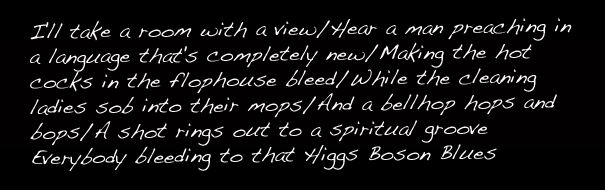 """Higgs Boson Blues"""