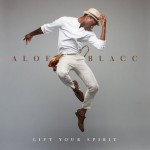 RIFF'd: Aloe Blacc's 'Lift Your Spirit'