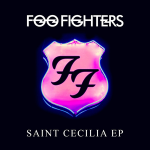Foo Fighters - 'Saint Cecilia' EP