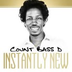 Count Bass D 'Instantly New'