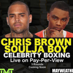 Will the Chris Brown and Soulja Boy Boxing Match Ever Go Down?