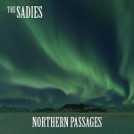 The Sadies – 'Northern Passages'